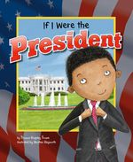 If I Were President
