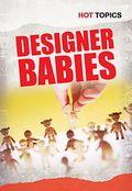 Hot Topics Designer Babies