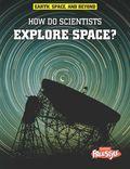 Earth Explore Space