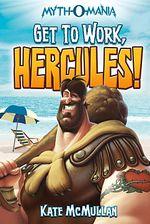 Get to Work Hercules