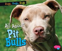 All About Pit Bulls
